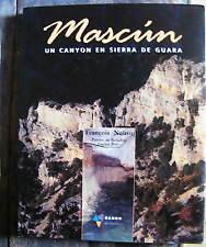 PYRENEES ARAGONAISES MASCUN Sierra de Guara Noirot de Bellefon Briet Ed Rando 98