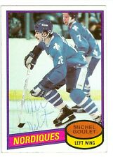 Michel Goulet Autographed 1980-81 Topps Hockey Card #67 Nordiques JSA