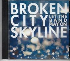 (BW631) Broken City Skyline, Let The Band Play On - CD