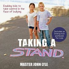 Taking a Stand Against Bullying: A parent's guide, Lyle, Master, New Books