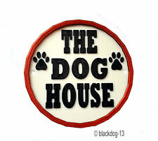 The Dog House - Round 3D Plaque - Home Garden Sign - White/Black/Red