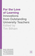 For the Love of Learning: Innovations from Outstanding University Teachers (Palg