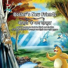 The Adventures of Bosley Bear: Bosley's New Friends (Hindi - English) : A...