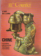 UNESCO - Le Courrier - L'ART DU LIVRE - CHINE - 1972