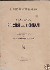 CAUSA COMMERCIALE CANTANTE BEL SOREL CONTRO CICOGNANI 1904  TEATRO ALIGHIERI RAV