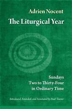 The Liturgical Year: Sundays Two to Thirty-Four in Ordinary Time (vol. 3), Nocen