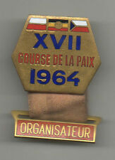 Orig.part.pin  XVII.Course de la Paix / Peace Race 1964  -  ORGANIZER  !! RARITY