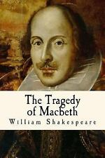 Classic William Shakespeare: The Tragedy of Macbeth by William Shakespeare...