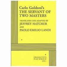 The Servant of Two Masters - Acting Edition by Carlo Goldoni, translated and ad