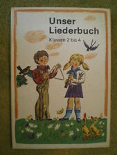 Unser Liederbuch für Hilfsschulen Klassen 2 bis 4 - DDR Schulbuch Musik Lieder