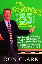 The Essential 55 : An Award-Winning Educator's Rules for Discovering the Succ...