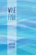 Wise Fish: Tales in 68 Time