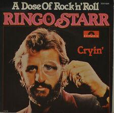 "RINGO STARR - A DOSE OF ROCK N ROLL - CRYIN    POLYDOR 2001694 SINGLE  7"" (J232)"