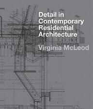 Detail in Contemporary Residential Architecture: Includes DVD-ExLibrary