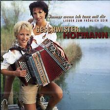 GESCHWISTER HOFMANN-IMMER WENN ICH TANZ MIT DIR  CD NEW
