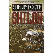 Shiloh: A Novel by Foote, Shelby, Good Book