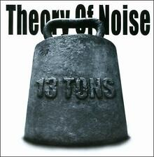 13 Tons by Theory of Noise (CD)