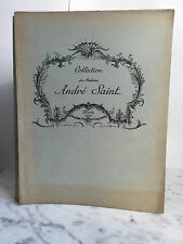 Catalogue des Objets d'art Collection de Madame André Saint 1935