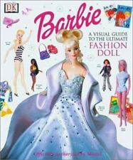 Barbie: VISUAL GUIDE TO THE ULTIMATE FASHION DOLL, , Acceptable Book