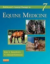 Current Veterinary Therapy: Robinson's Current Therapy in Equine Medicine by...