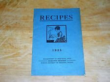 1925 RECIPES DEPARTMENT OF PRACTICAL ARTS SCHOOL DISTRICT OF READING PA