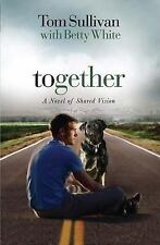 Together Tom Sullivan Betty White HB DJ 2008 Shared Vision Guide Service Dogs
