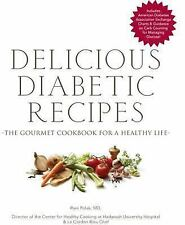 Delicious Diabetic Recipes : The Gourmet Cookbook for a Healthy Life by Rani...