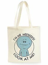 FUNNY MR MEESEEKS LOOK AT ME COOL SHOPPING CANVAS TOTE BAG IDEAL GIFT PRESENT