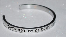 Not My Circus ~ Not My Monkeys   Engraved, Polished Bracelet + Gift Bag
