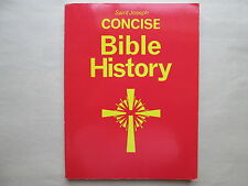 SAINT JOSEPH CONCISE BIBLE HISTORY 1978 a Clear and Readable Account of the