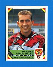 FOOTBALL 95 BELGIO Panini -Figurina-Sticker n. 163 - VANDE WALLE - GERMINAL -New