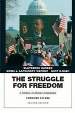 The Struggle for Freedom: A History of African Americans, Concise Edition, Com..