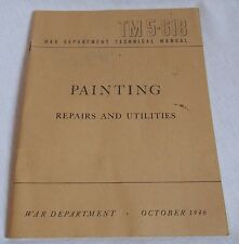 1946 War Department Manual Painting Repairs & Utilities TM 5-618 Vintage