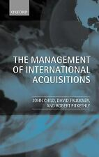 The Management of International Acquisitions by Robert Pitkethly, David...