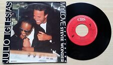 "JULIO IGLESIAS FT. STEVIE WONDER - MY LOVE - 45 GIRI 7"" - HOLLAND PRESS"