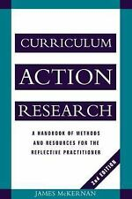 Curriculum Action Research : A Handbook of Methods and Resources for the...