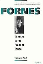 Fornes: Theater in the Present Tense (Theater: TheoryTextPerformance)-ExLibrary