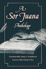 A Sor Juana Anthology by Juana Inés De La Cruz (1990, Paperback)