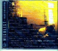(EI428) Wishlist, Failure Is Not An Option - 2007 sealed CD