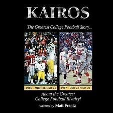 Kairos : The Greatest College Football Story about the Greatest College...