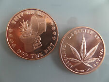 "MARAJUANA, CANNIBIS--1 OZ .999 FINE COPPER ,""LEGALIZE IT- GET OFF THE POT"" COINS"