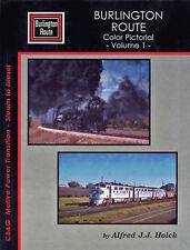 BURLINGTON ROUTE Color Pictorial: CB&Q Motive Power Transition (NEW BOOK)