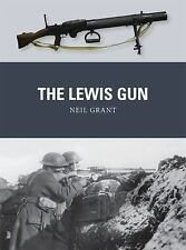 Weapon: The Lewis Gun 34 by Neil Grant (2014, Paperback)