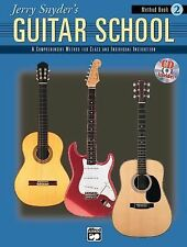 Jerry Snyder's Guitar School, Method Book, Bk 2 Method Bk. 2 : Book and CD