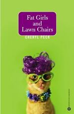 Fat Girls and Lawn Chairs by Cheryl Peck