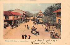 SINGAPORE ~ ROAD TO TANJONG PAGAR OVERVIEW, VEHICLES, PEOPLE ~ dated 1905