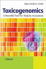 NEW - Toxicogenomics: A Powerful Tool for Toxicity Assessment