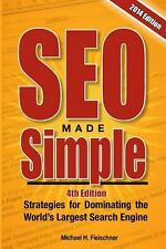 SEO Made Simple (4th Edition) : Strategies for Dominating Google, the World's...