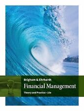 Financial Management : Theory and Practice by Eugene F. Brigham and Michael C.