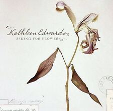 Edwards, Kathleen Asking for Flowers CD